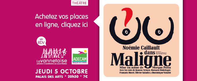 Maligne, de Noémie Caillault, c'est le 5 octobre au Palais des Arts ! Achetez vos places !